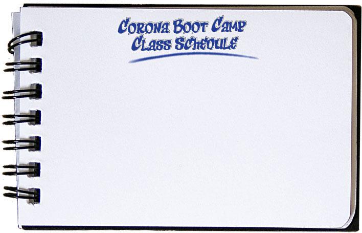 Corona Boot Camp Class Schedule